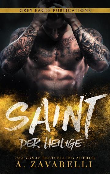 Saint – Der Heilige (Ein Roman aus Bostons Unterwelt)