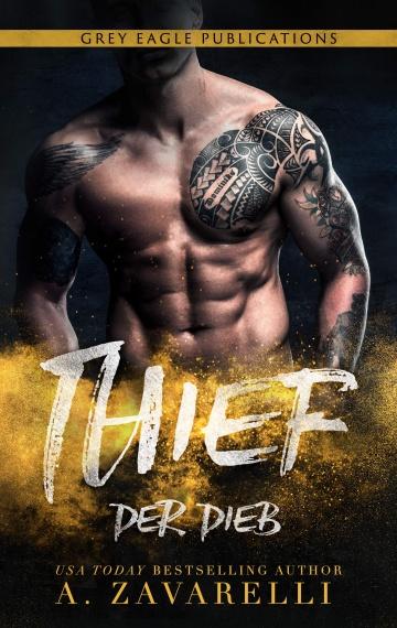 Thief – Der Dieb (Ein Roman aus Bostons Unterwelt)
