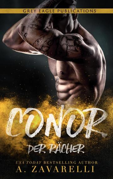 Conor – Der Rächer (Ein Roman aus Bostons Unterwelt)