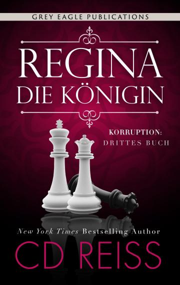 Regina – Die Königin (Korruption 3)