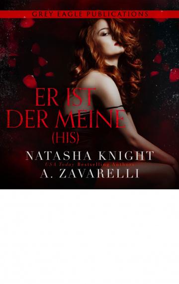 His – Er ist der Meine (Untrennbar Verbunden Ein Dark Romance Duett 2)