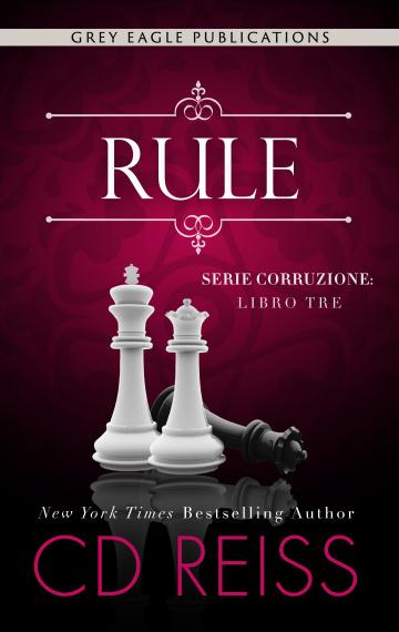 Rule (Corruzione Vol. 3)
